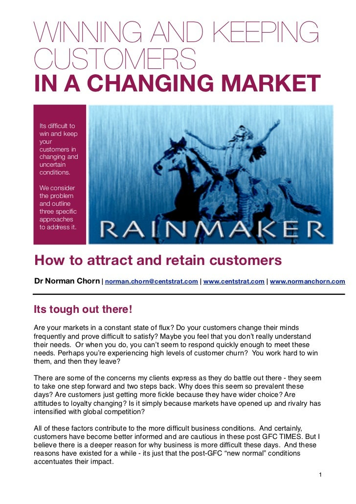 WINNING AND KEEPINGCUSTOMERSIN A CHANGING MARKET  Its difficult to  win and keep  your  customers in  changing and  uncerta...