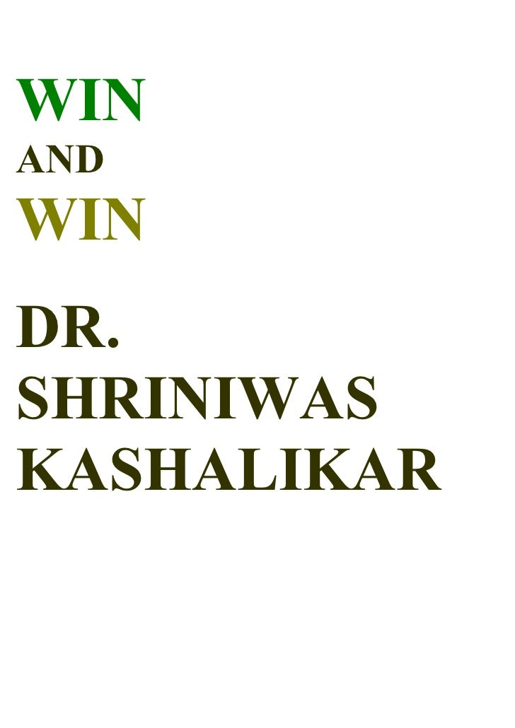 Win And Win & Holistic Happiness Dr Shriniwas Kashalikar