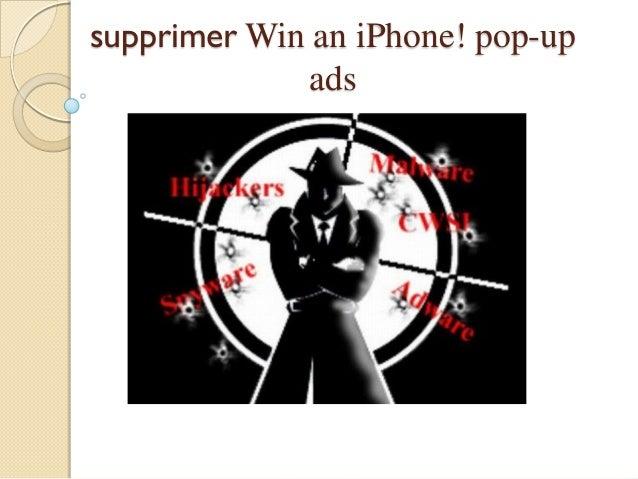 supprimer Win an iPhone! pop-up ads