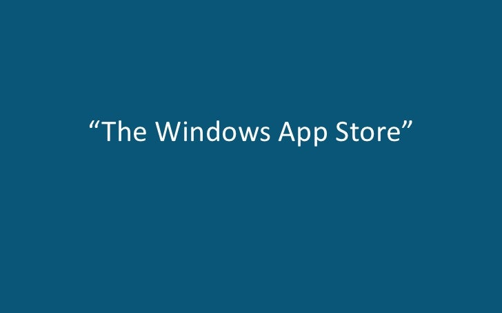 """The Windows App Store""<br />"