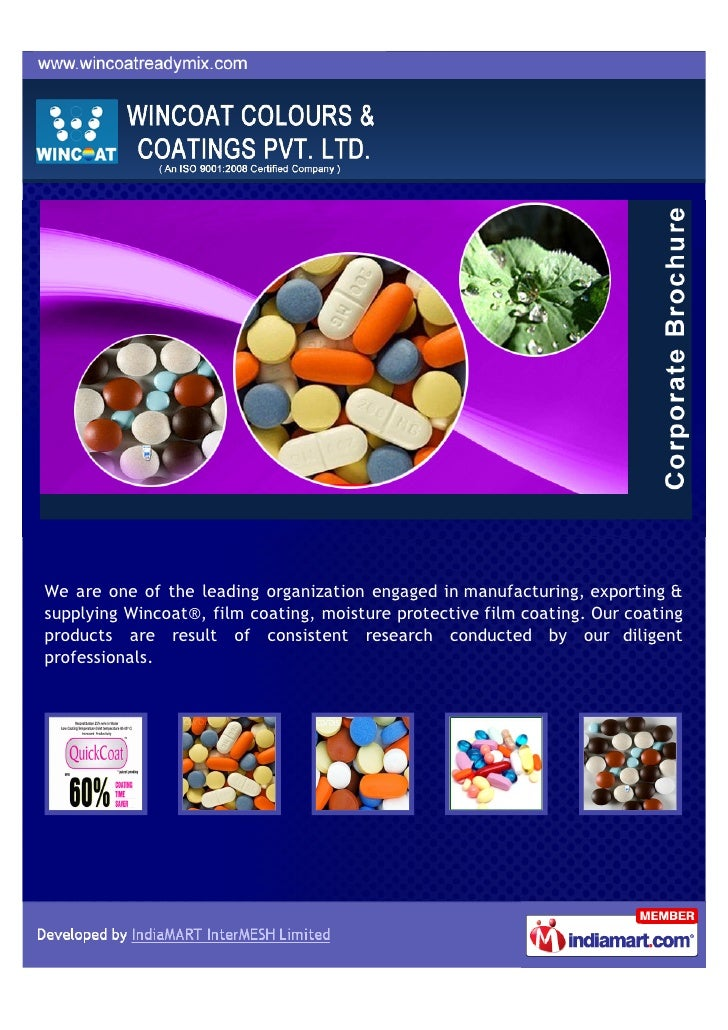 We are one of the leading organization engaged in manufacturing, exporting &supplying Wincoat®, film coating, moisture pro...