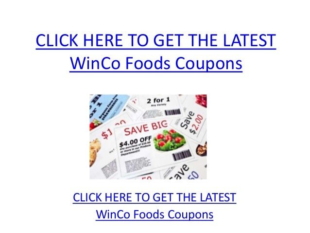 WinCo Foods Coupons - Printable WinCo Foods Coupons