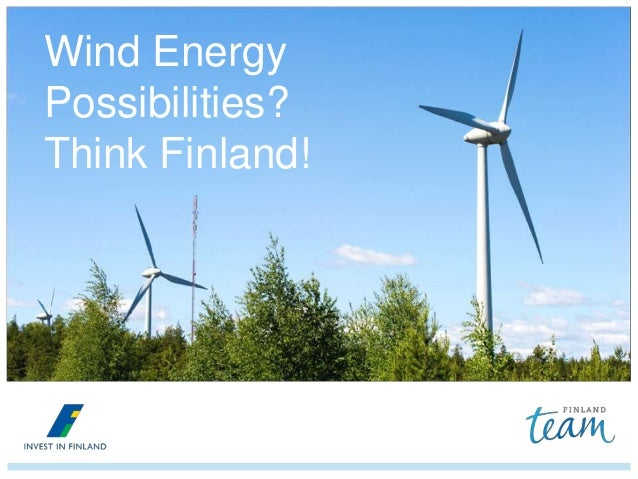 Wind Energy Possibilities? Think Finland!