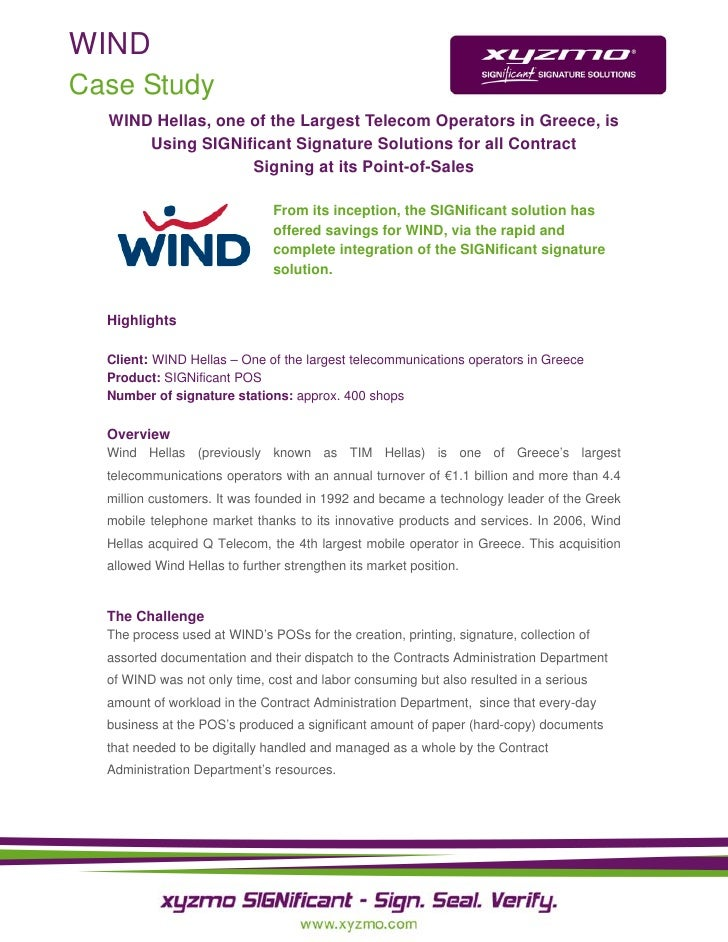 WIND Case Study   WIND Hellas, one of the Largest Telecom Operators in Greece, is       Using SIGNificant Signature Soluti...