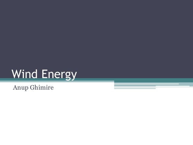 Wind Energy Anup Ghimire