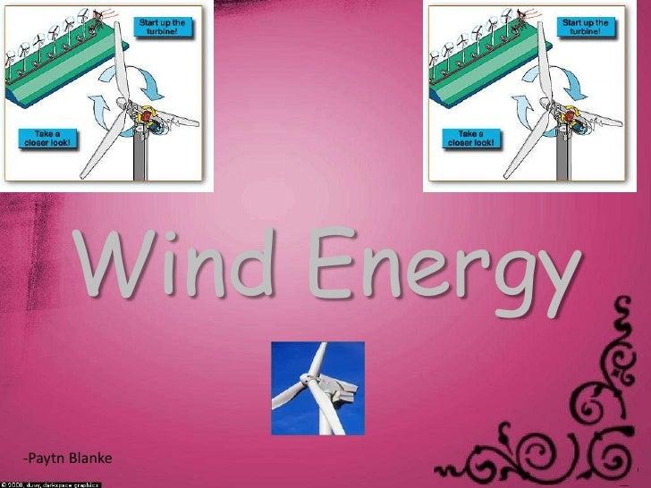 Wind Energy<br />-PaytnBlanke<br />