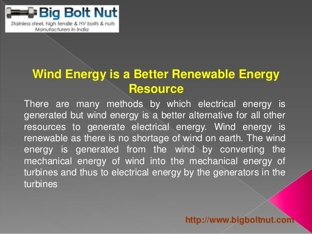 Wind Energy is a Better Renewable Energy Resource