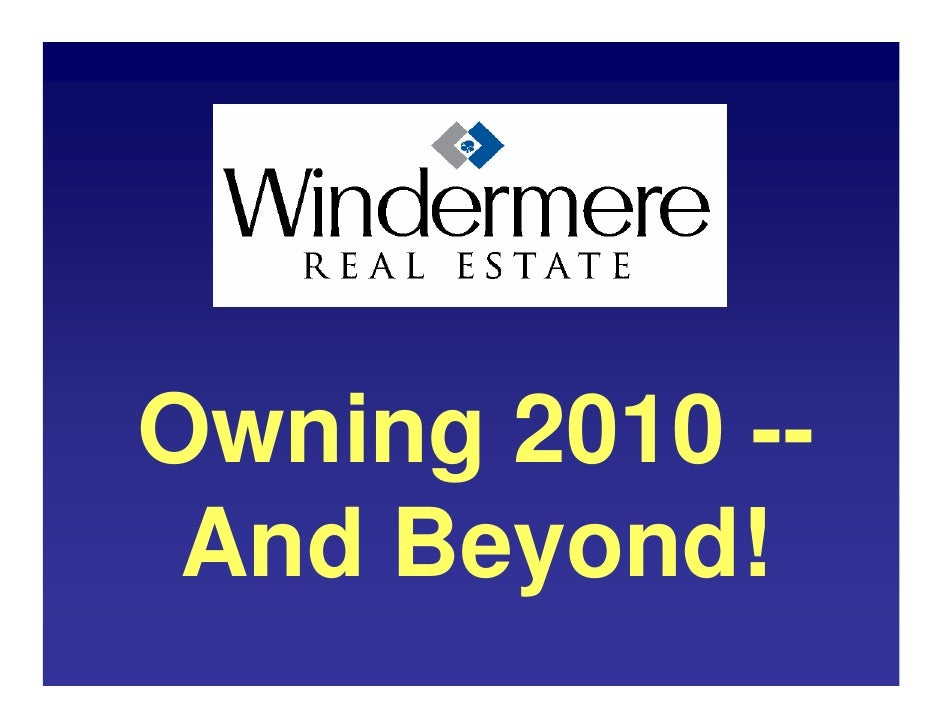 Windermere Real Estate Will Dominate Palm Springs in 2010
