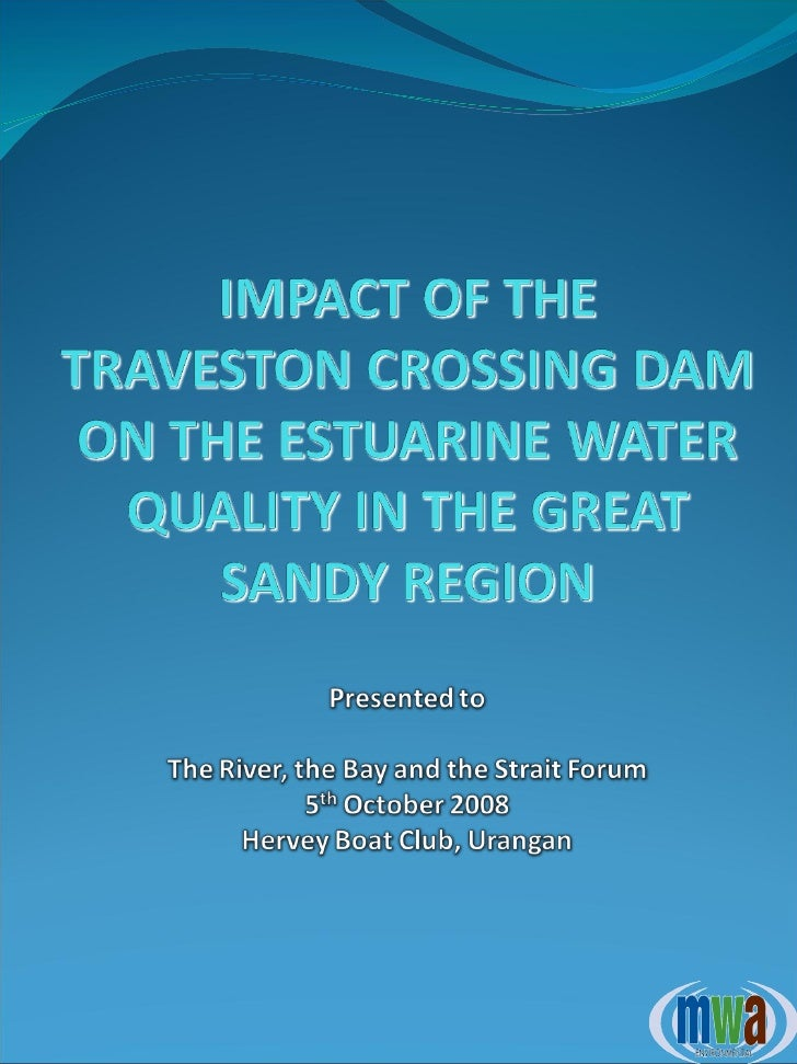 Impacts of the Traveston Crossing Dam on Estuarine Water Quality