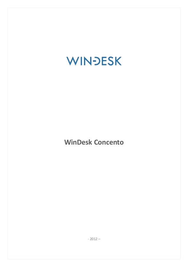WinDesk Concento      - 2012 –