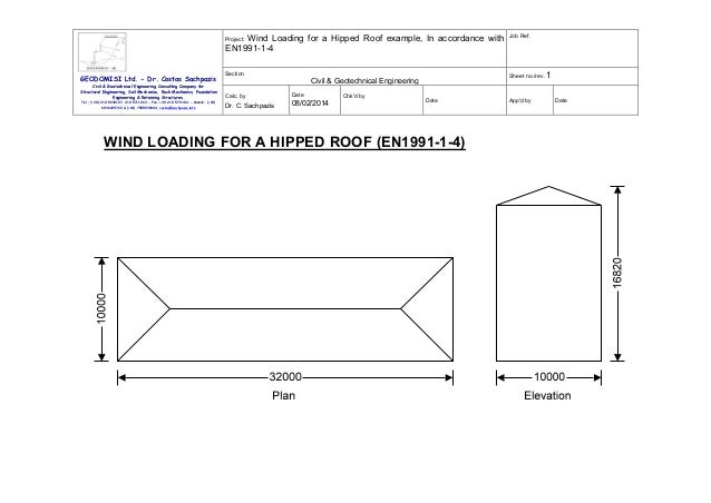 Wind Loading for a Hipped Roof example, In accordance with EN1991-1-4  Job Ref.  Section  Sheet no./rev. 1  Project:  GEOD...