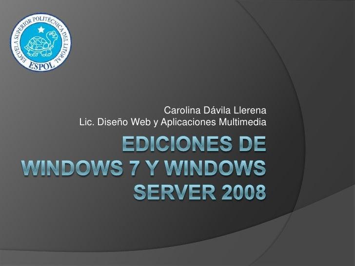 Carolina Dávila LlerenaLic. Diseño Web y Aplicaciones Multimedia