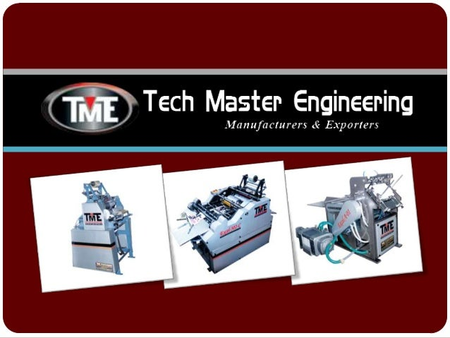 ABOUT US Tech Master Engineering is one of the renowned and well established players engaged in manufacturing and exportin...