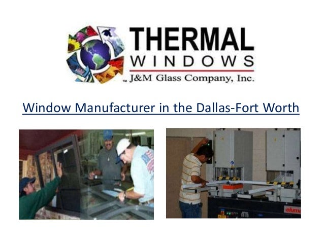 window manufacturer in the dallas fort worth
