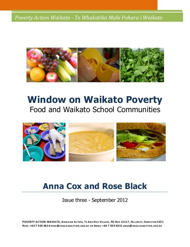 Poverty Action Waikato - Te Whakatika Mahi Pohara i Waikato     Window on Waikato Poverty       Food and Waikato School Co...