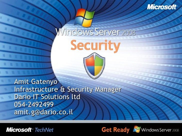 Amit Gatenyo Infrastructure & Security Manager Dario IT Solutions ltd 054-2492499 [email_address]