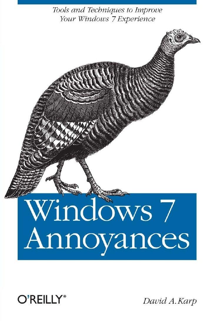 Windows.7.annoyances tips.secrets.and.solutions