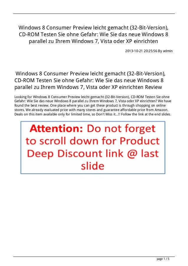 Windows 8 Consumer Preview leicht gemacht (32-Bit-Version), CD-ROM Testen Sie ohne Gefahr: Wie Sie das neue Windows 8 para...