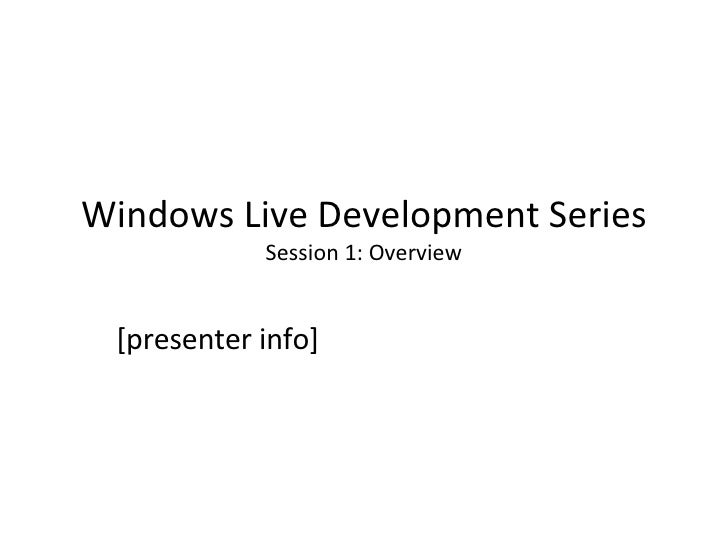 Windows Live Technical Development Series   Part 1
