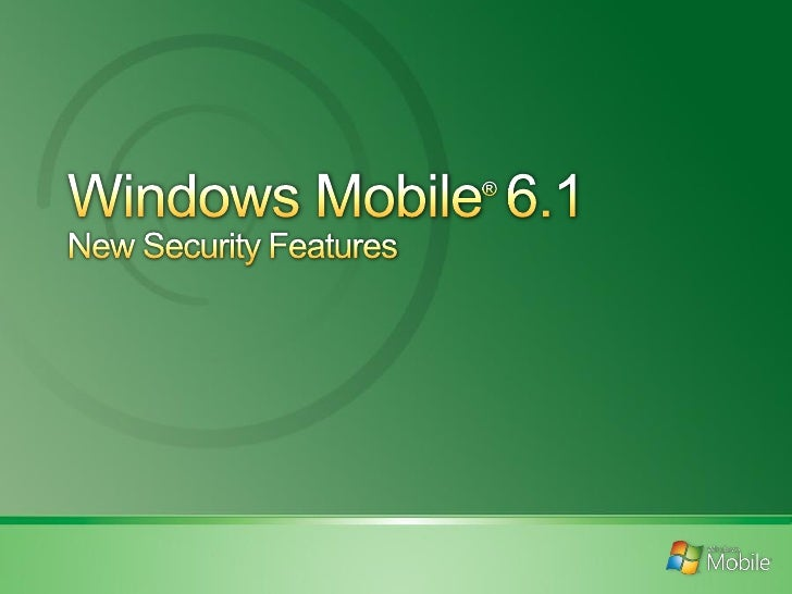 Windows Mobile 6.1 - New Security Features