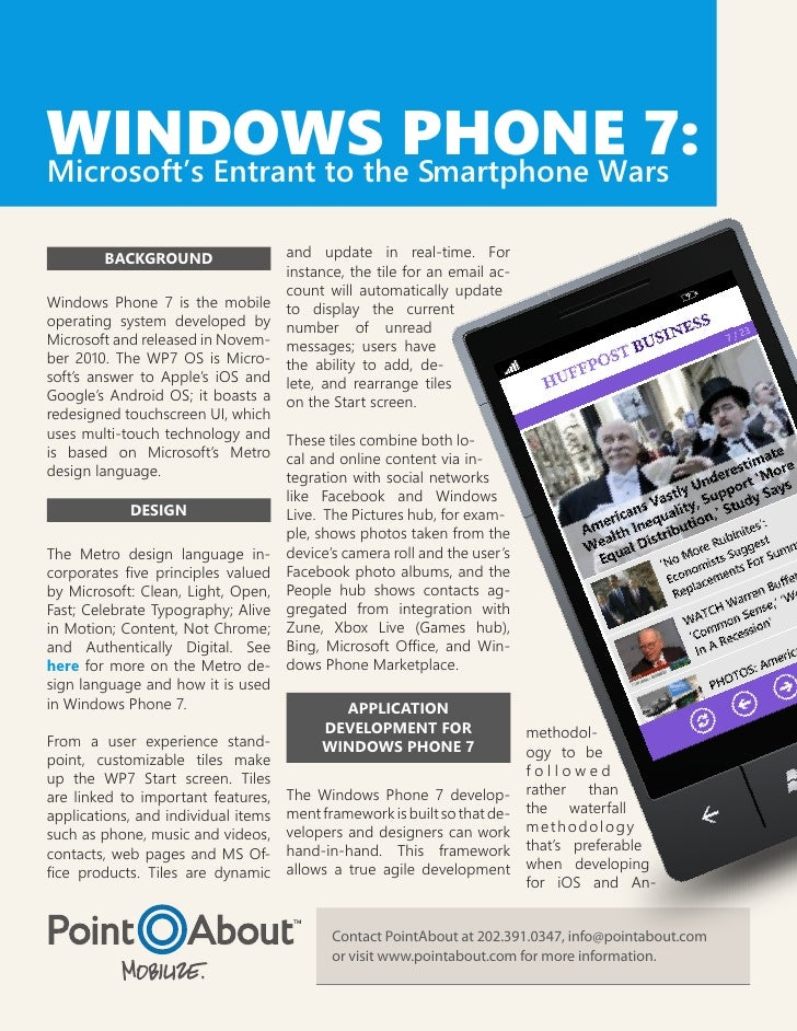 WINDOWS PHONE 7:Microsoft's Entrant to the Smartphone Wars        BACKGROUND                   and update in real-time. Fo...