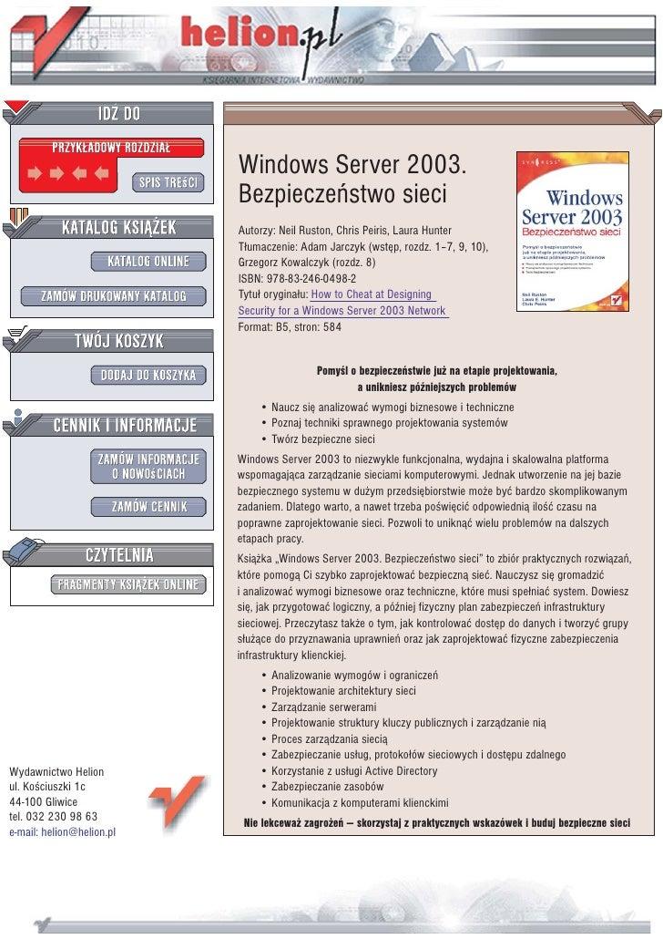 Windows Server 2003.                            Bezpieczeñstwo sieci                            Autorzy: Neil Ruston, Chri...
