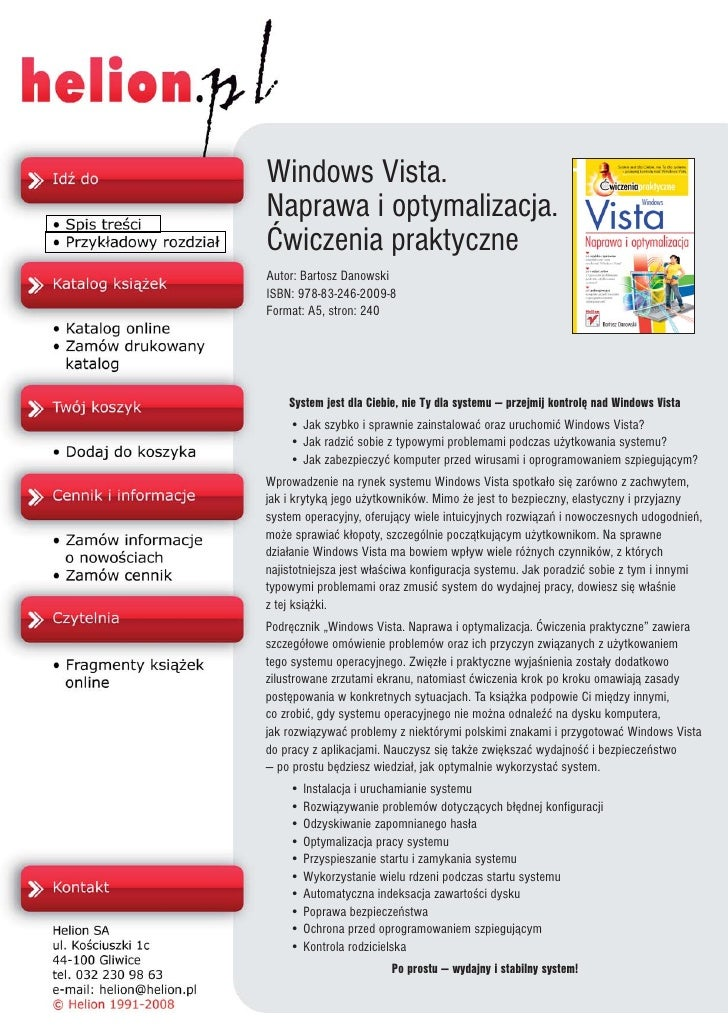 Windows Vista. Naprawa i optymalizacja. Æwiczenia praktyczne Autor: Bartosz Danowski ISBN: 978-83-246-2009-8 Format: A5, s...