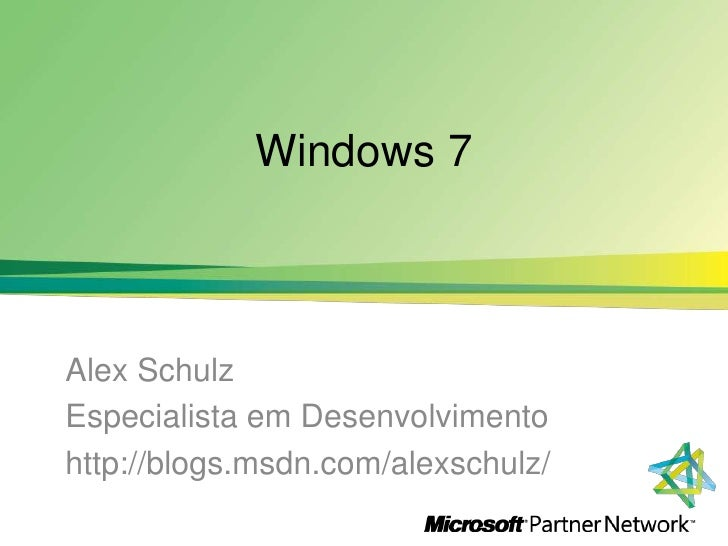 Encontro de Parceiros 2009 - Windows 7