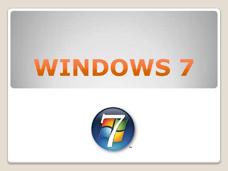 WINDOWS 7 <br />