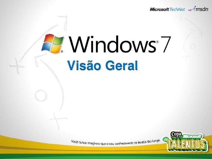 Windows 7   visão geral