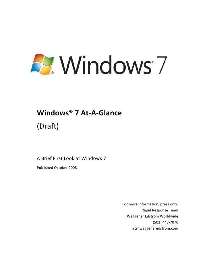 -4000501019175<br />Windows®7 At-A-Glance<br />(Draft)<br />A Brief First Look at Windows7<br />Published October 2008<b...