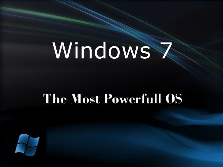 Windows 7 (modified to fit training)
