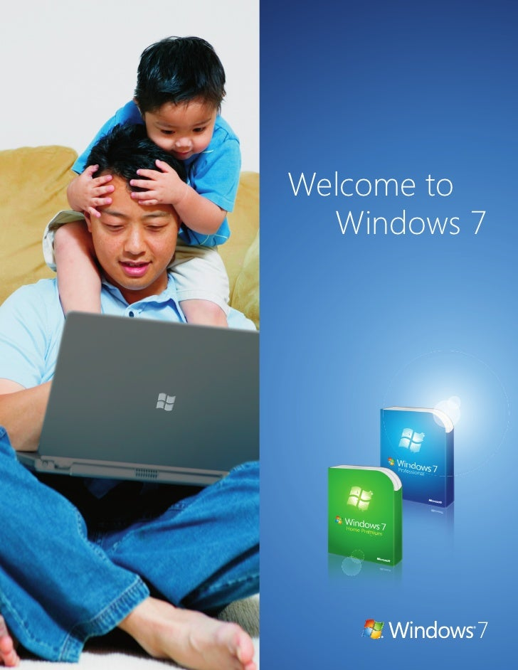 Welcome to   Windows 7              1   1