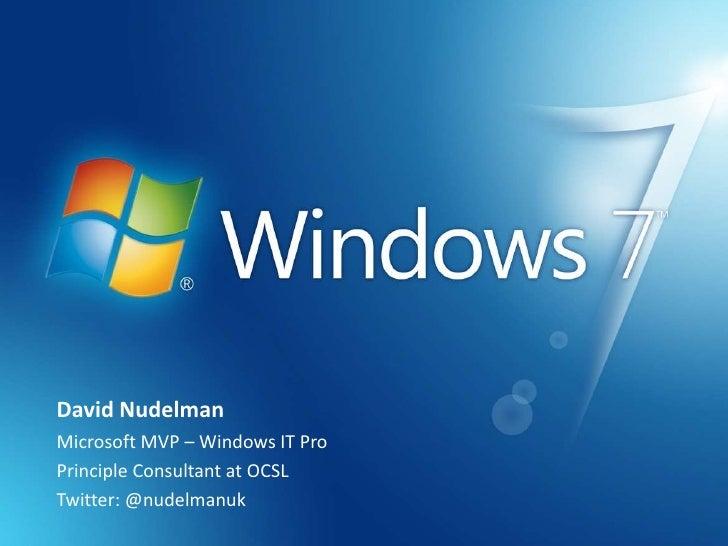 David NudelmanMicrosoft MVP – Windows IT ProPrinciple Consultant at OCSLTwitter: @nudelmanuk