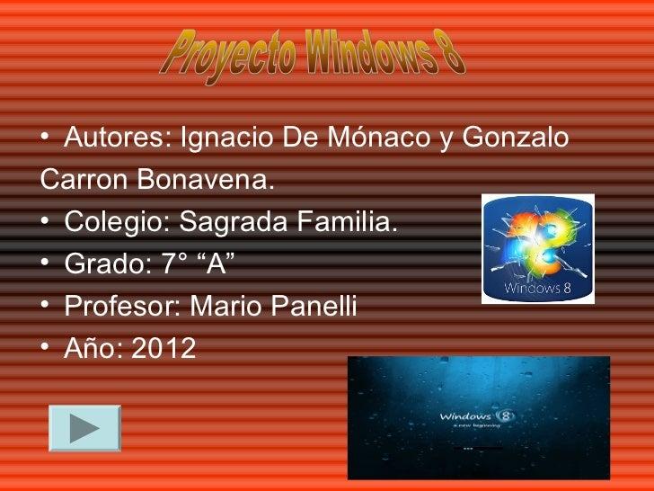 """• Autores: Ignacio De Mónaco y GonzaloCarron Bonavena.• Colegio: Sagrada Familia.• Grado: 7° """"A""""• Profesor: Mario Panelli•..."""
