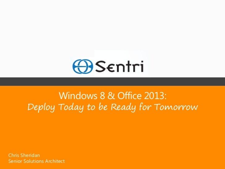 Windows 8 & Office 2013