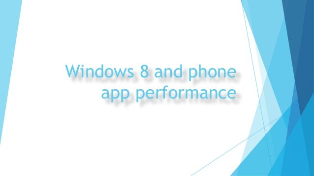 Best practices for windows 8 phone app performance for Consul best practices