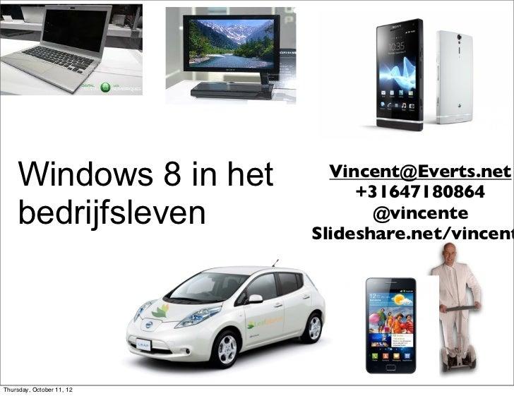 Windows 1-8 voor het bedrijfsleven. Wat moet je ermee