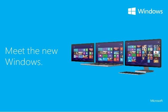 Meet the new Windows.