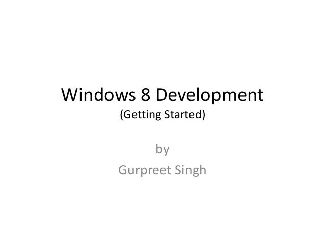 Getting Started with Windows 8 development