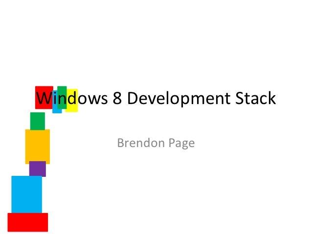 Windows 8 Development Stack