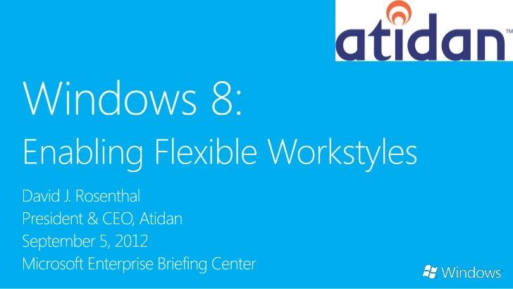 Windows 8 Enterprise Flexible Workstyle from Atidan