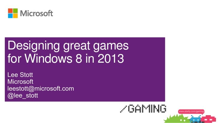 signing great gamesfor Windows 8 in 2013