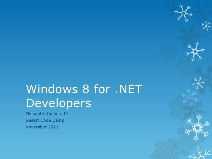 Windows 8 for .NET Developers