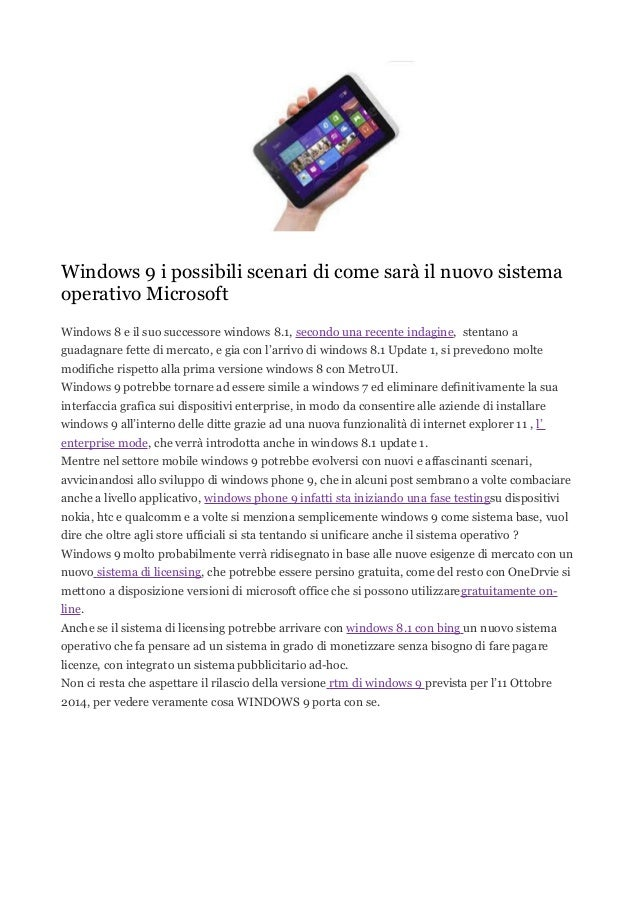 Windows 9 i possibili scenari di come sarà il nuovo sistema operativo Microsoft Windows 8 e il suo successore windows 8.1,...