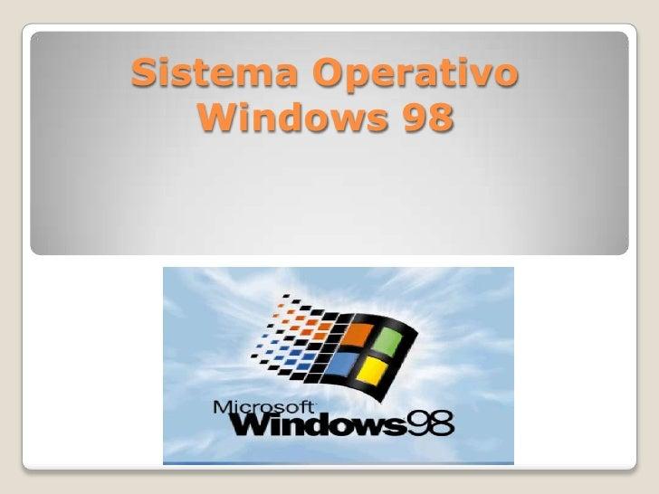 Sistema Operativo   Windows 98
