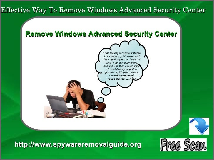 Effective Way To Remove Windows Advanced Security Center               How To Remove      Remove Windows Advanced Security...