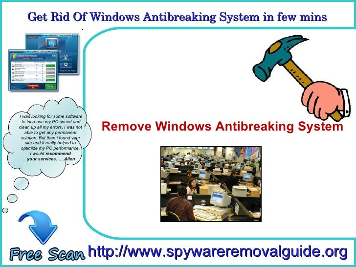 Remove Windows Antibreaking System In Few Simple Automatic Steps