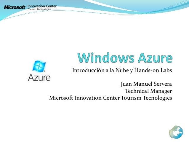 Windows azure: Introducción a la Nube y HoL de Azure MICTT