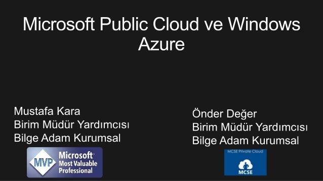 Microsoft Public Cloud ve Windows Azure